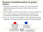 system transformation in party states