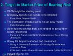 2 target to market price of bearing risk