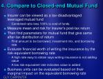 4 compare to closed end mutual fund