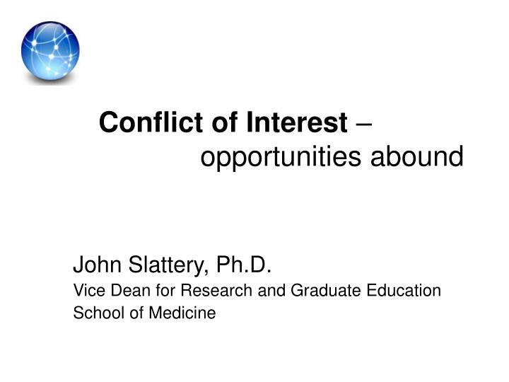 conflict of interest opportunities abound n.