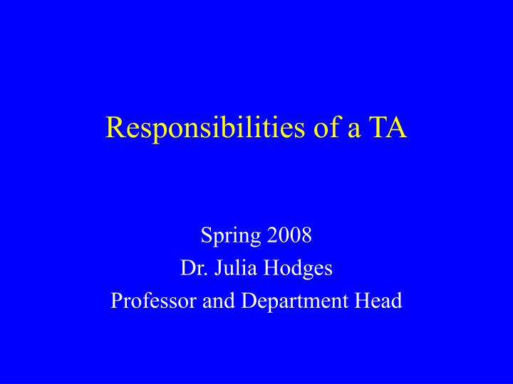 responsibilities of a ta n.