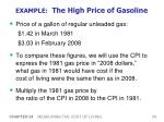 example the high price of gasoline