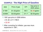 example the high price of gasoline1