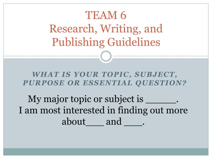 team 6 research writing and publishing guidelines n.