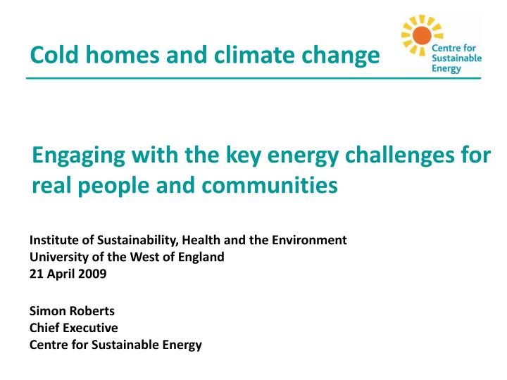engaging with the key energy challenges for real people and communities n.