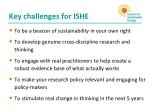key challenges for ishe
