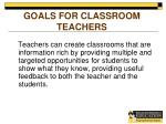 goals for classroom teachers