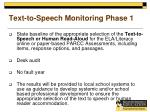 text to speech monitoring phase 1