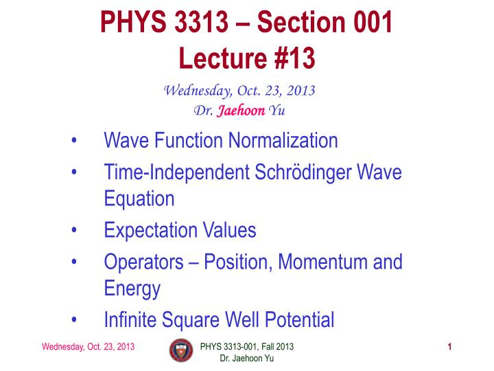 phys 3313 section 001 lecture 13 n.