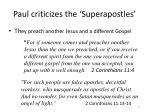 paul criticizes the superapostles