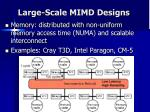 large scale mimd designs