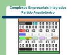 complexos empresariais integrados partido arquitet nico