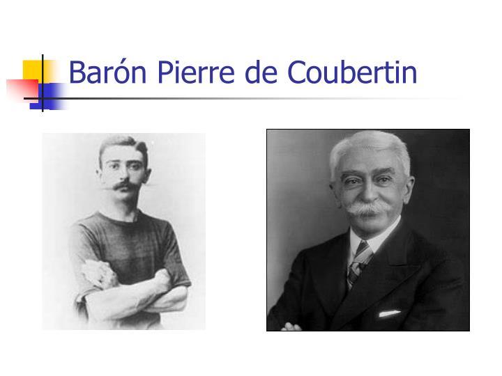 Barón Pierre de Coubertin