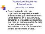 federaciones deportivas internacionales normas 29 y 30 de la carta