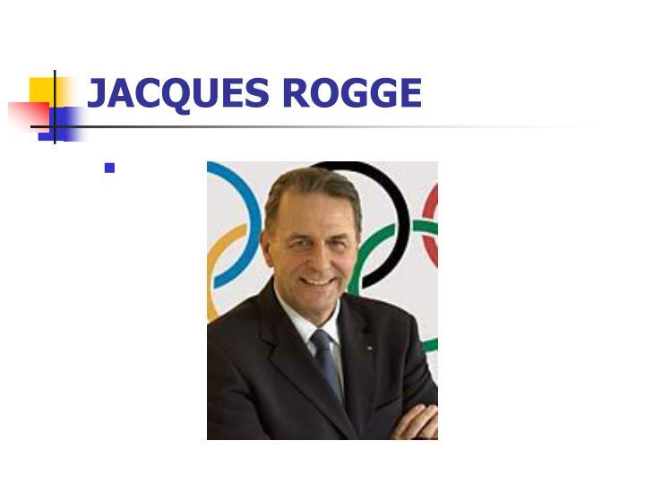 JACQUES ROGGE