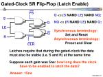 gated clock sr flip flop latch enable