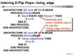 inferring d flip flops rising edge