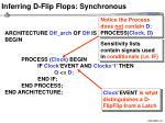 inferring d flip flops synchronous