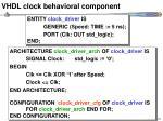 vhdl clock behavioral component