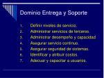 dominio entrega y soporte