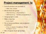 project management 1a