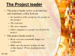 the project leader