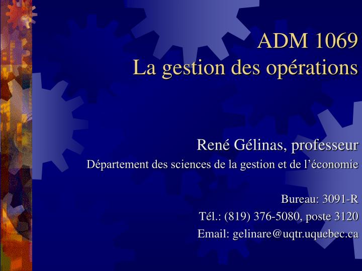 adm 1069 la gestion des op rations n.