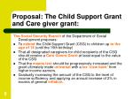 proposal the child support grant and care giver grant