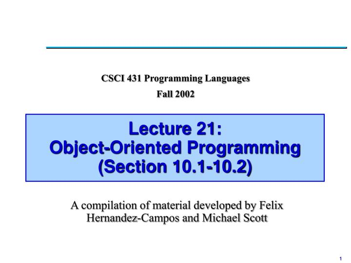lecture 21 object oriented programming section 10 1 10 2 n.