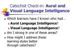 catechist check in aural and visual language intelligence