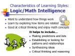 characteristics of learning styles logic math intelligence