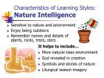 characteristics of learning styles nature intelligence