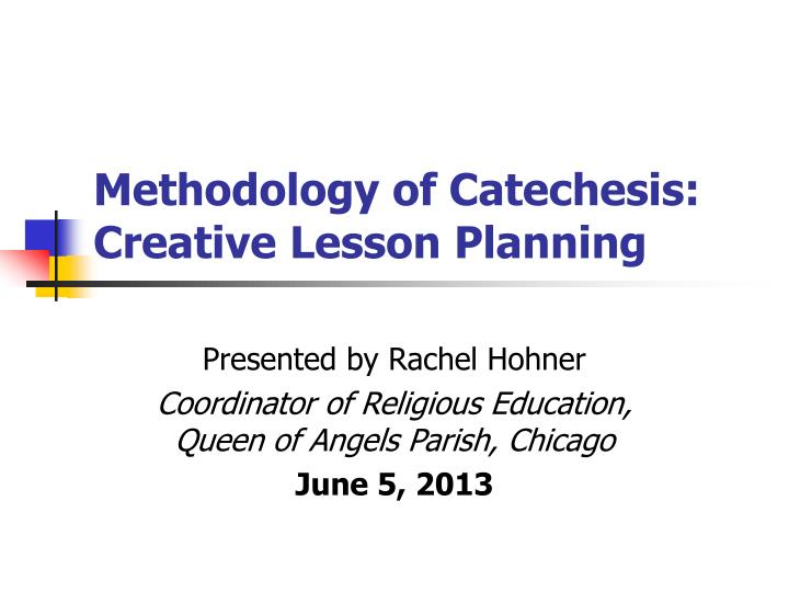 methodology of catechesis creative lesson planning n.