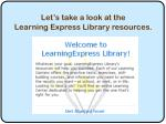 let s take a look at the learning express library resources