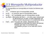 2 3 monopolio multiproductor