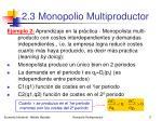 2 3 monopolio multiproductor15