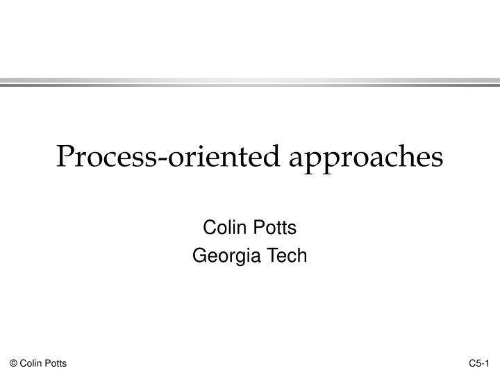 process oriented approaches n.