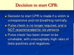 decision to start cpr