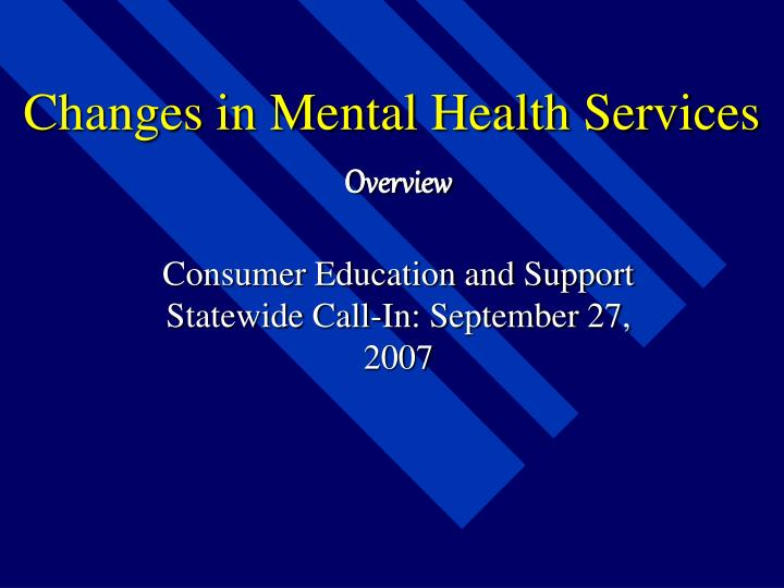 changes in mental health services n.