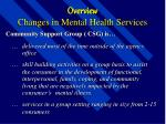 overview changes in mental health services8