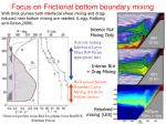 focus on frictional bottom boundary mixing