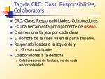 tarjeta crc class responsibilities collaborators
