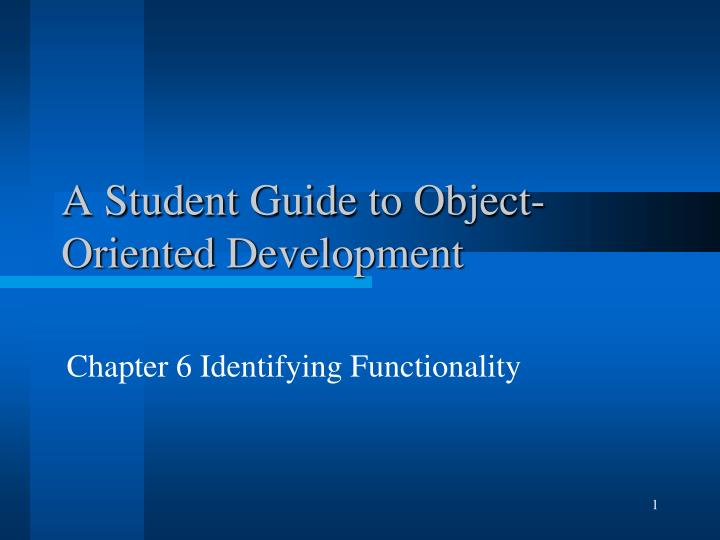 a student guide to object oriented development n.
