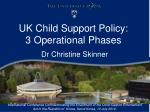 uk child support policy 3 operational phases