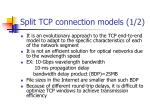 split tcp connection models 1 2
