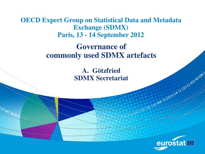 oecd expert group on statistical data and metadata exchange sdmx paris 13 14 september 2012 n.