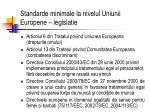 standarde minimale la nivelul uniunii europene legislatie