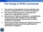 the charge to pitac continued