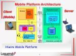 mobile platform architecture
