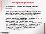 recognition grammars